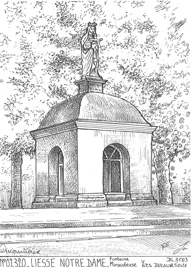 Carte Postale N° 02320 - LIESSE NOTRE DAME - fontaine miraculeuse
