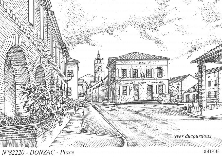 Carte Postale N° 82220 - DONZAC - place (mairie)